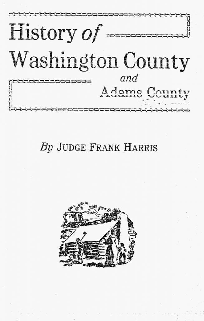 History of Washington County and Adams County