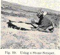 Fig. 19. Using a Stone Scraper