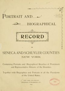 Portrait and Biographical Record of Seneca and Schuyler Counties New York
