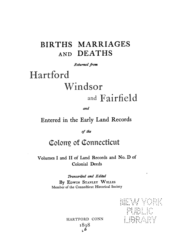 Births, Marriages and Deaths returned from Hartford, Windsor and Fairfield