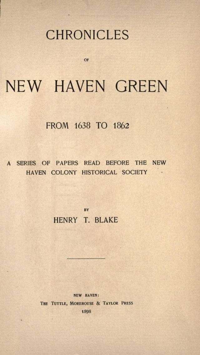 Chronicles of New Haven green from 1638 to 1862