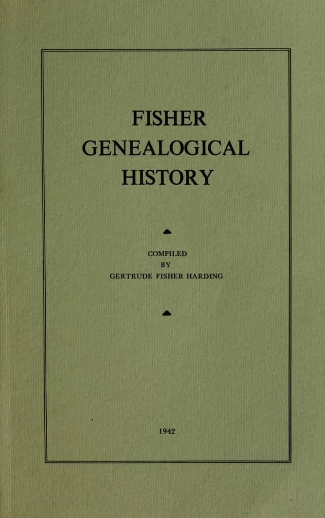 Fisher Genealogical History by Gertrude Fisher Harding