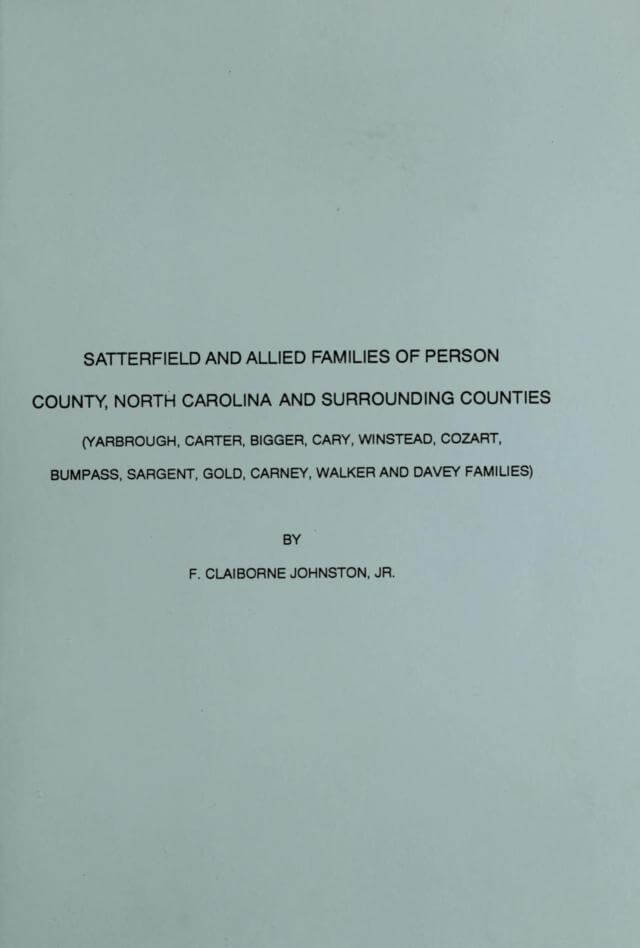 Satterfield and allied families of Person county, North Carolina and surrounding counties