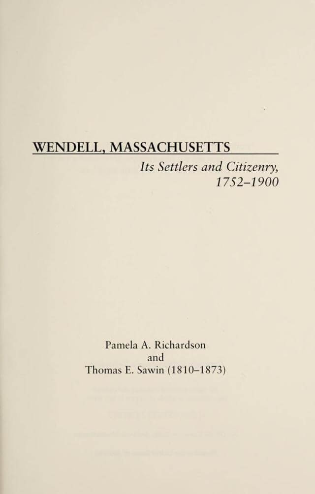 Wendell, Massachusetts - Its Settlers and Citizenry, 1752-1900
