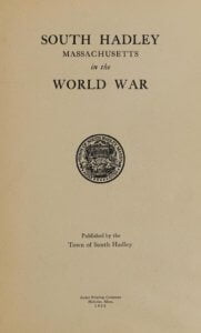 South Hadley, Massachusetts, in the world war