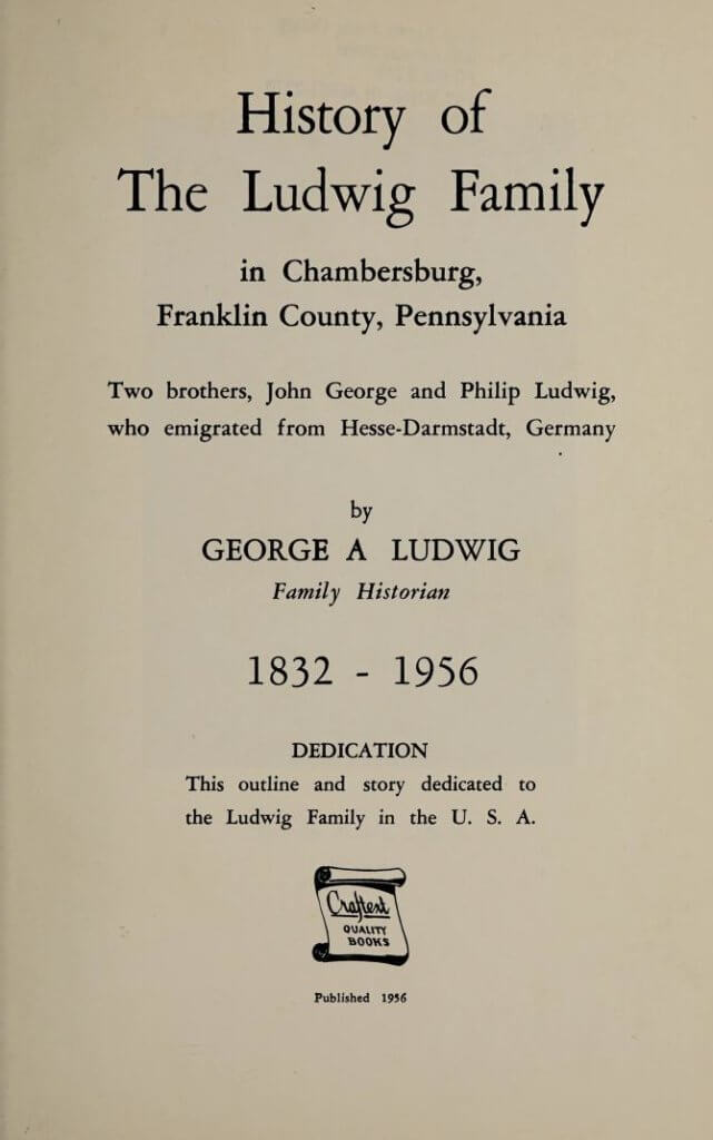 History of the Ludwig family in Chambersburg, Franklin County, Pennsylvania
