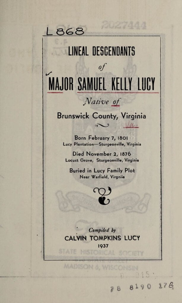 Lineal descendants of Major Samuel Kelly Lucy