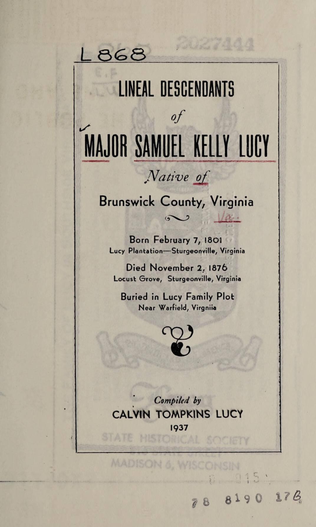 Lineal descendants of Major Samuel Kelly Lucy