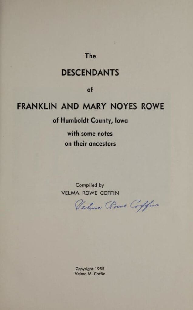 Descendants of Franklin Mary Noyes Rowe of Humboldt County Iowa title page