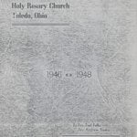 History of Holy Rosary Church, Toledo, Ohio 1946-1948