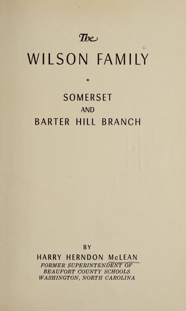 The Wilson family, Somerset and Barter Hill branch