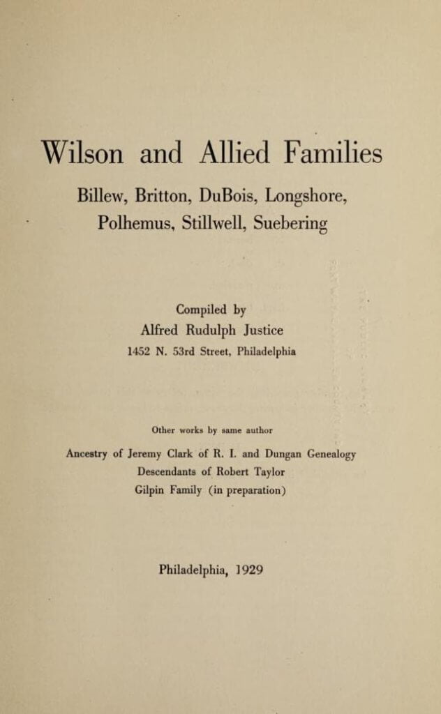 Wilson and allied families: Billew, Britton, Du Bois, Longshore, Polhemus, Stillwell, Suebering