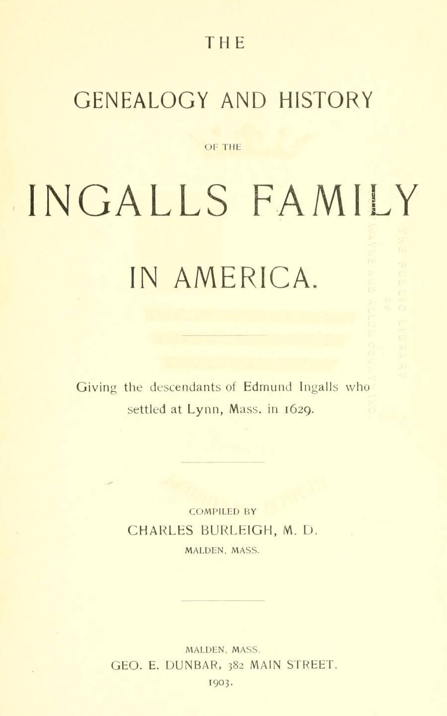 The genealogy and history of the Ingalls family in America 1