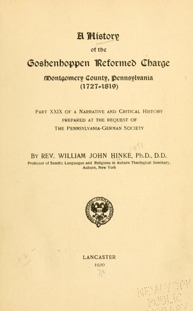 A history of the Goshenhoppen Reformed charge, Montgomery County, Pennsylvania