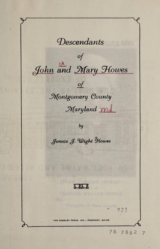 Descendants of John and Mary Howes of Montgomery County, Maryland