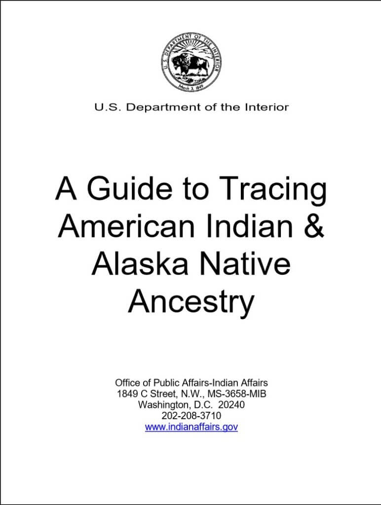 Guide to tracing American Indian and Alaska Native Ancestry