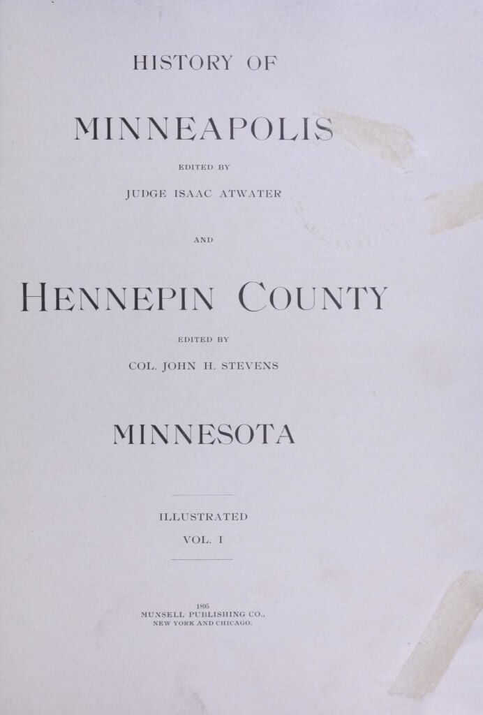 History of Minneapolis and Hennepin County, Minnesota 1