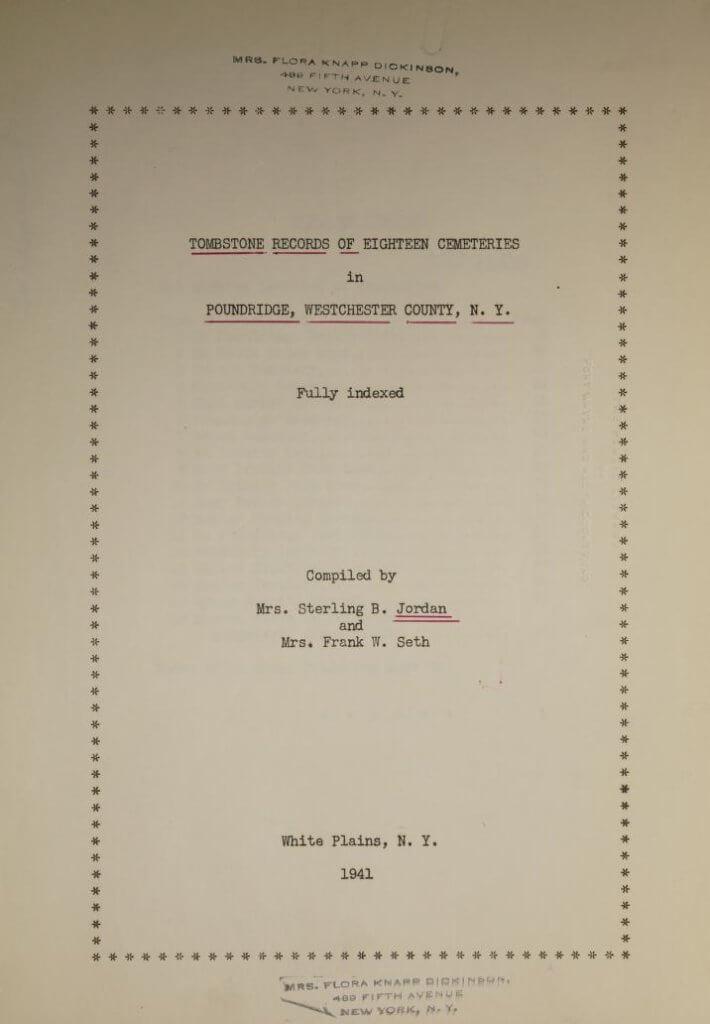 Tombstone records of eighteen cemeteries in Poundridge New York
