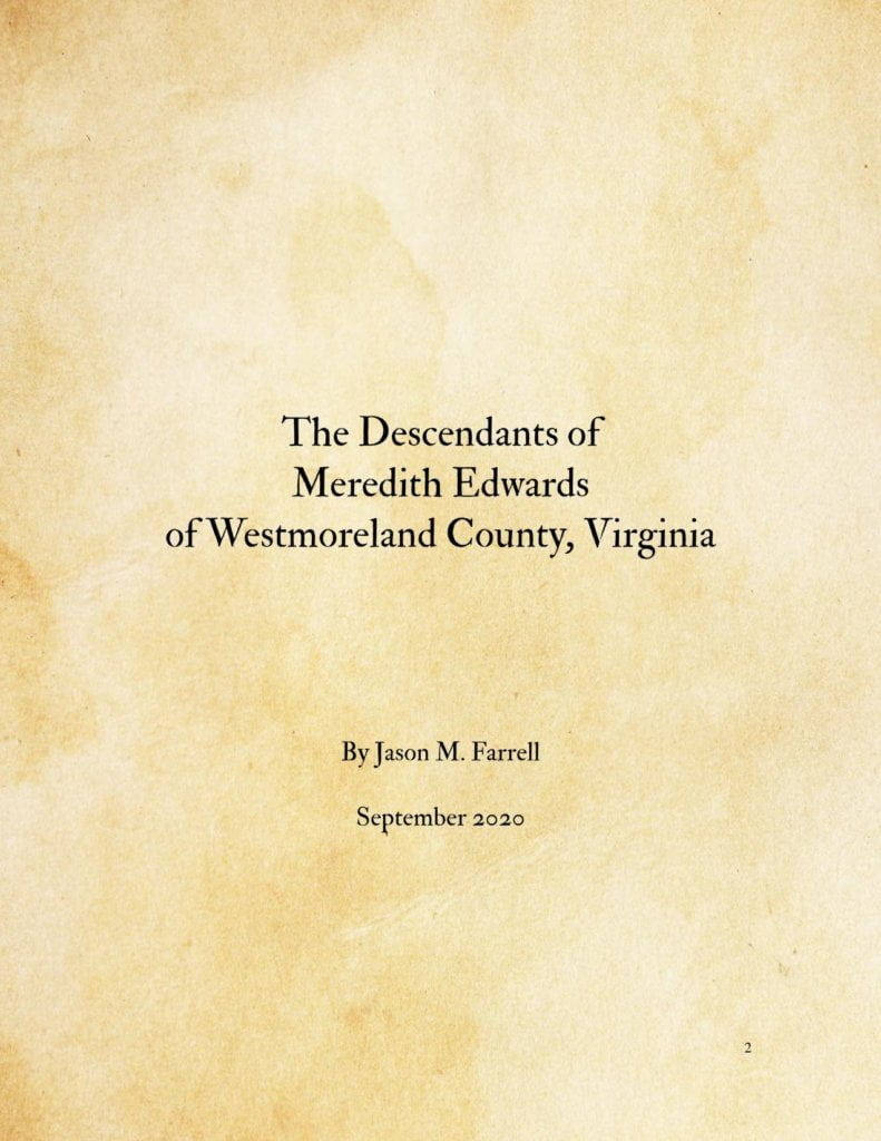 The Descendants Of Meredith Edwards Of Westmoreland County, Virginia
