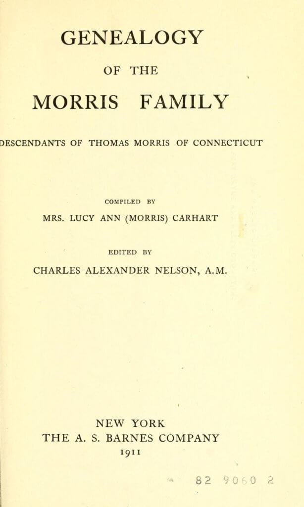Title page to the Genealogy of the Morris family : Descendants of Thomas Morris of Connecticut