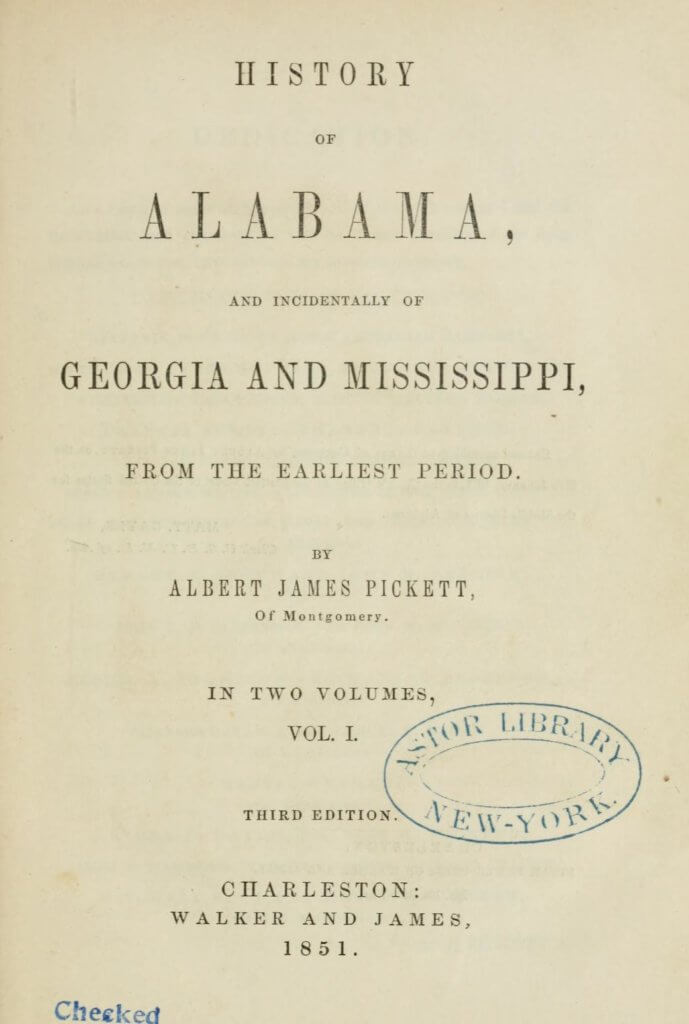 History of Alabama and incidentally of Georgia and Mississippi, from the earliest period