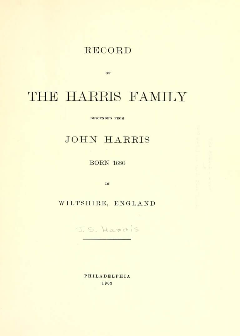 Title page to Record of the Harris family descended from John Harris, born in 1680 in Wiltshire, England containing the descendants of John Harris of Pennsylvania.